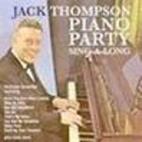 Piano Party Sing a Long CD by Jack Thomson 1Disc