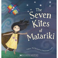 The Seven Kites of Matariki by Calico McClintock