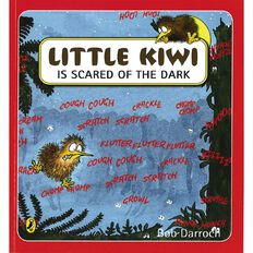 Little Kiwi is Scared of the Dark Storybook by Bob Darroch