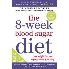 8-Week Blood Sugar Diet by Michael Mosley