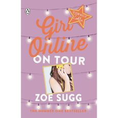 Girl Online on Tour by Zoe Sugg (aka Zoella)