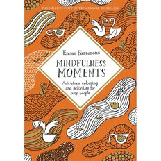 Mindfulness Moments by Emma Farrarons