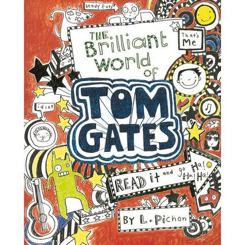Tom Gates 1:Brilliant World Liz Pichon