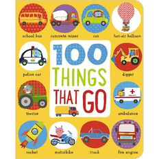 First 100 Things That Go Padded Board Book