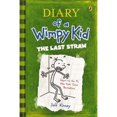 Diary of a Wimpy Kid #3 Last Straw by Jeff Kinney