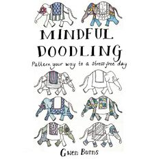 Mindful Doodling by Gwen Burns