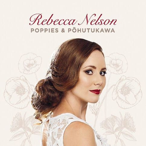 Poppies & Pohutakawa CD by Rebecca Nelson 1Disc