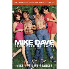 Mike and Dave Need Wedding Dates FTI by Mike Stangle