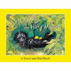 Snooze with Hairy Maclary: A Touch and Feel Book by Lynley Dodd