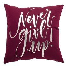 Living & Co Sorrento Cushion Never Give Up