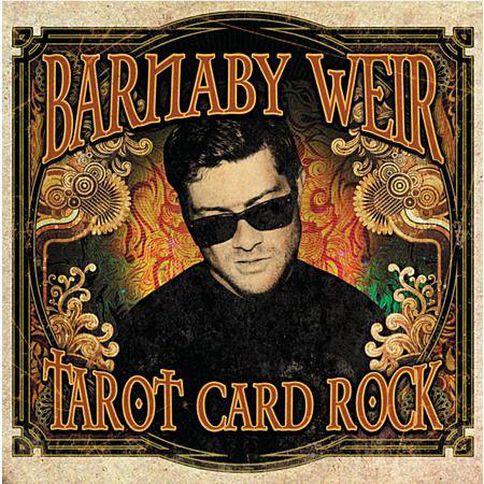 Tarot Card Rock by Barnaby Weir CD