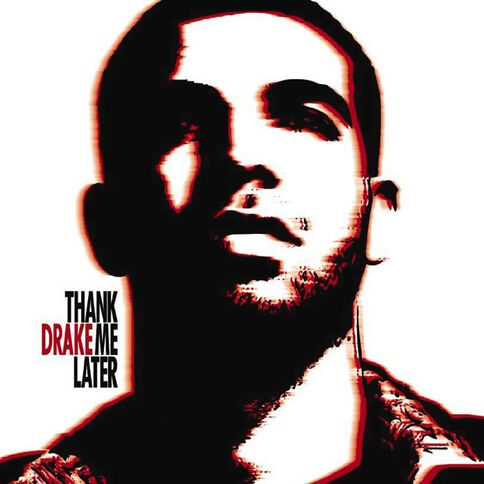 Thank Me Later by Drake CD
