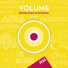 Volume Making Music in Aotearoa The 2000s CD by Various Artists 2Disc
