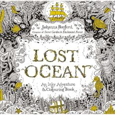 Lost Ocean: An Underwater Adventure & Colouring Book by Johanna Basford