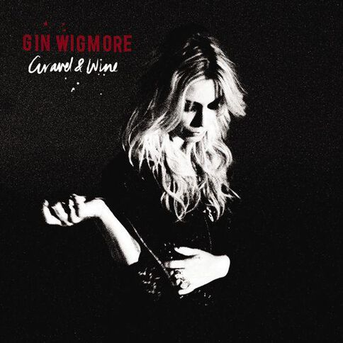 Gravel and Wine CD by Gin Wigmore 1Disc
