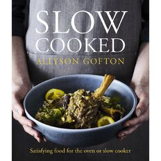 Slow Cooked by Allyson Gofton
