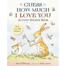 Guess How Much I Love You Activity Sticker Book by Sam McBratney