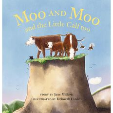 Moo & Moo by Jane Millton & Deborah Hinde