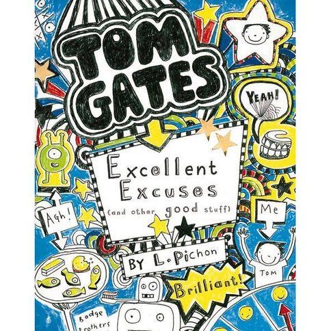 Tom Gates 2:Excellent Excuses Liz Pichon