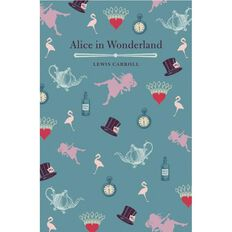 New Classics Alice in Wonderland & Through the Looking Glass