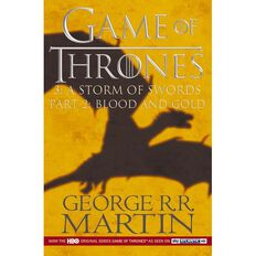 GOT #3 Storm of Swords TV Tie In Pt 2 Blood & Gold by George R R Martin
