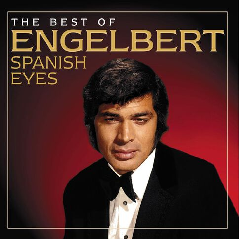 Spanish Eyes The Best of CD by Engelbert Humperdinck 1Disc