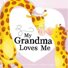 My Grandma Loves Me Board Book by Kate Bucknell