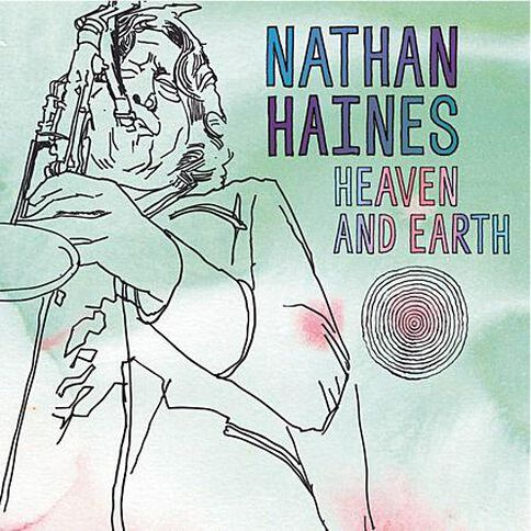 Cd Haines Nathan Heaven & Earth