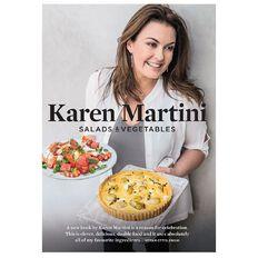 Salads & Vegetables by Karen Martini