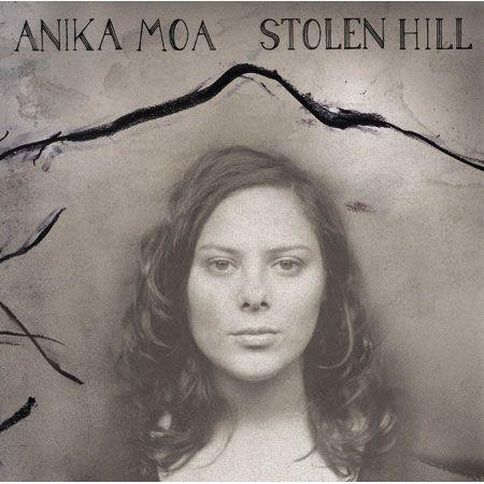 Stolen Hill by Anika Moa CD