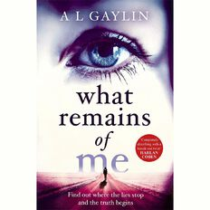 What Remains of Me by AL Gaylin