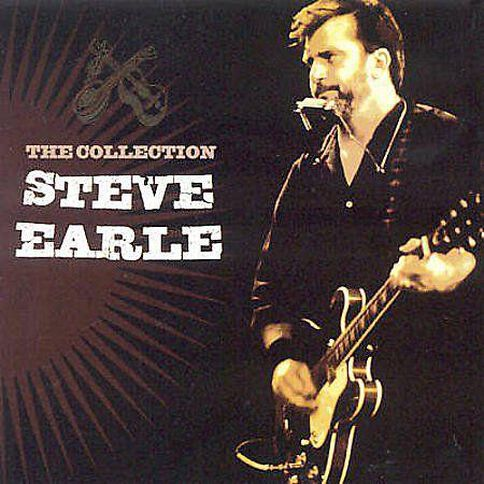 The Collection CD by Steve Earle 1Disc