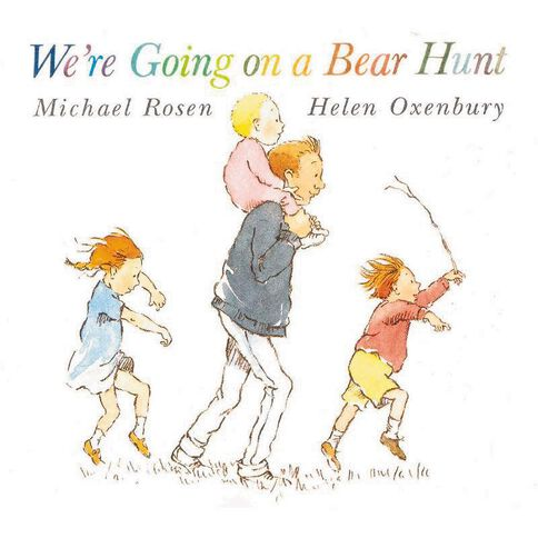We're Going on a Bear Hunt Board Book by Michael Rosen