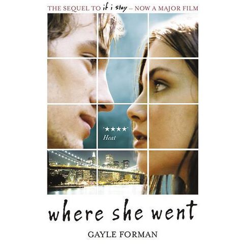 If I Stay #2 Where She Went by Gayle Forman