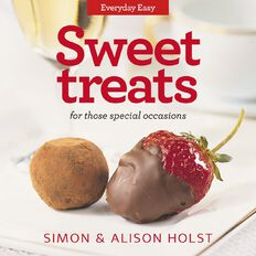 Everyday Easy Sweet Treats by Alison and Simon Holst