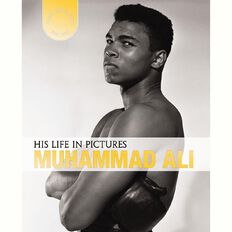 His Life in Pictures Muhammad Ali