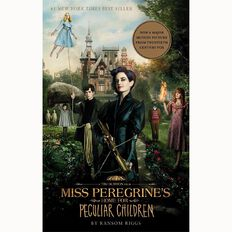 Miss Peregrine's Home for Peculiar Children Film Tie In by Ransom Riggs