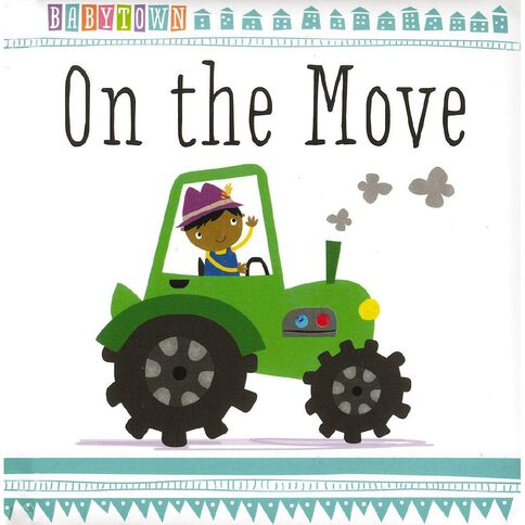 Baby Town On the Move Padded Board Book