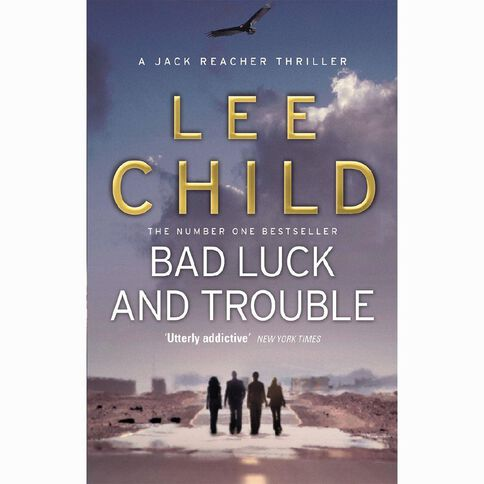 Bad Luck & Trouble by Lee Child
