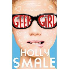 Geek Girl #1 by Holly Smale