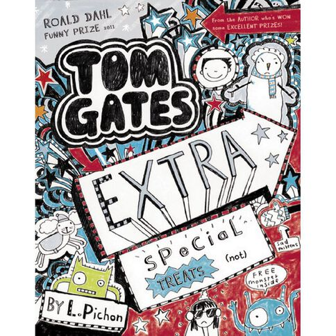 Tom Gates #6 Extra Special Treats by Liz Pichon
