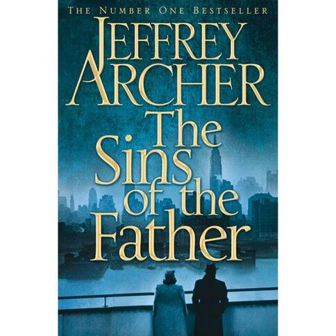 Clifton Chronicles #2 Sins of the Father by Jeffrey Archer