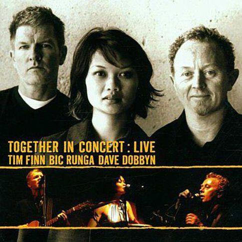 Together in Concert (10th An Ed) CD by T Finn/B Runga/Dobbyn 1Disc