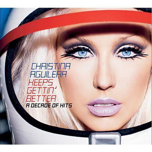 Keeps Gettin' Better - A Decade Of Hits by Christina Aguilera CD