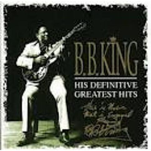 CD BB King His Definitive Greatest Hi