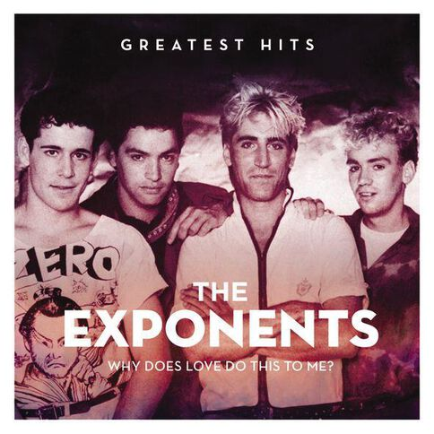 Why Does Love Do This To Me? CD by The Exponents 1Disc