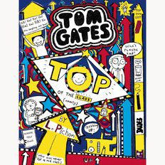 Tom Gates #9 Top of the Class by Liz Pichon