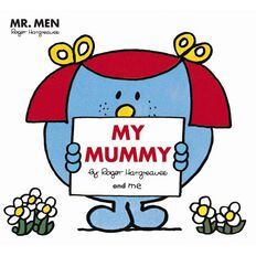 Mr Men: My Mummy by Roger Hargreaves