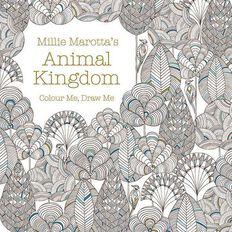 Animal Kingdom: A Colouring Book Adventure by Millie Marotta