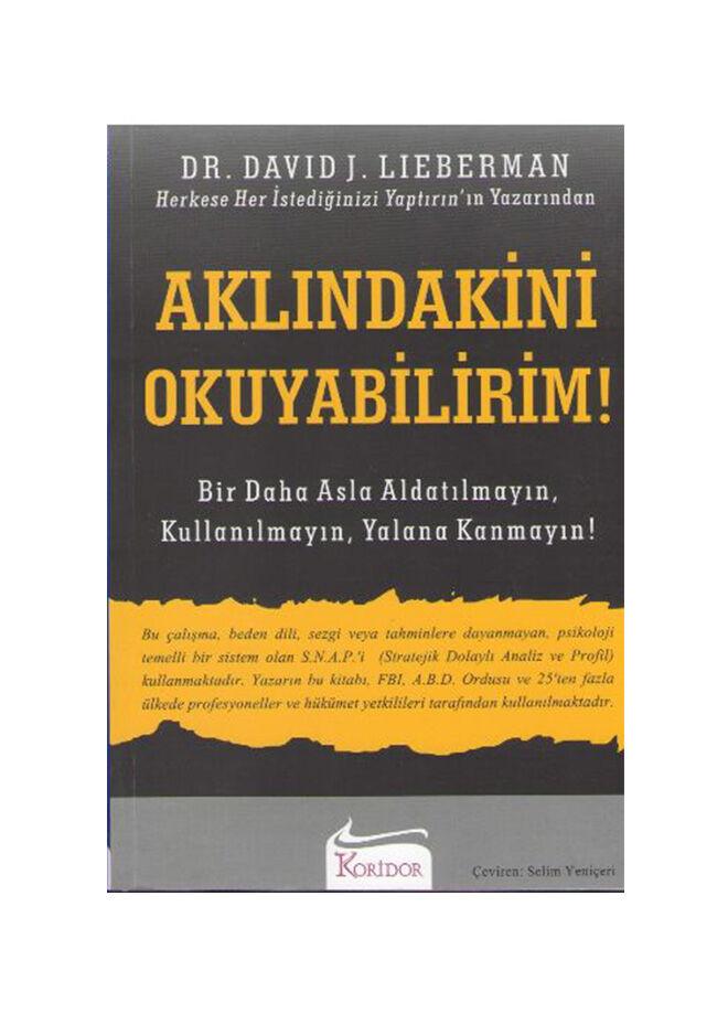 Koridor yayıncılık David J. Lieberman - Aklındakini Okuyabilirim!